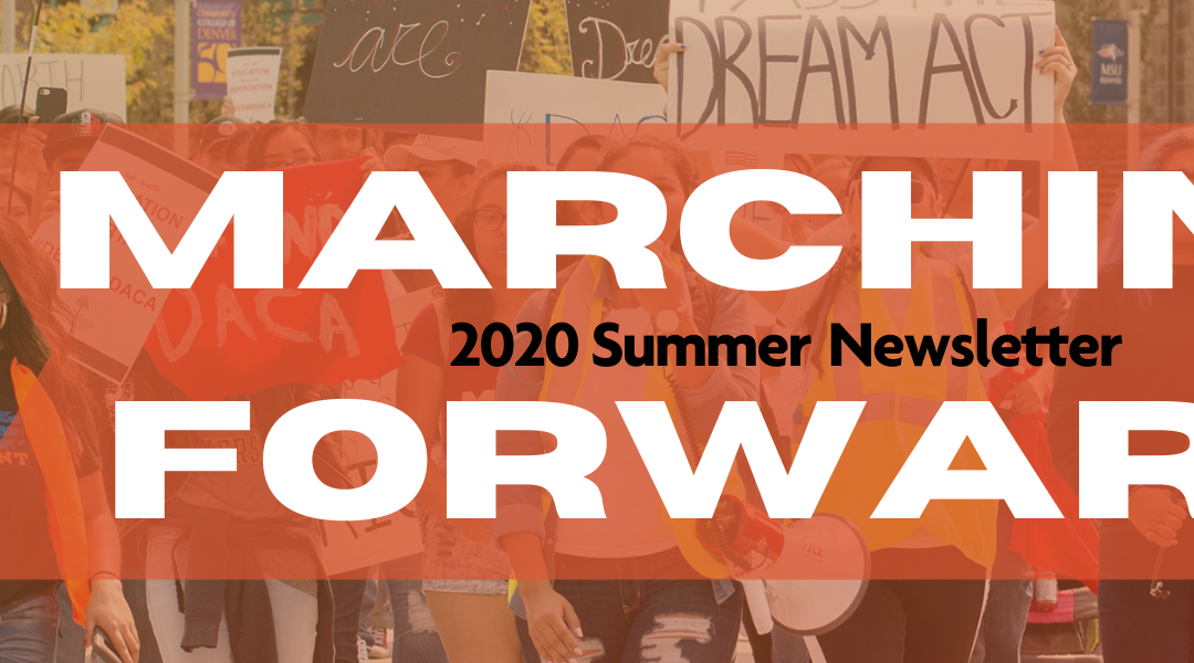 Marching Forward – 2020 Summer Newsletter